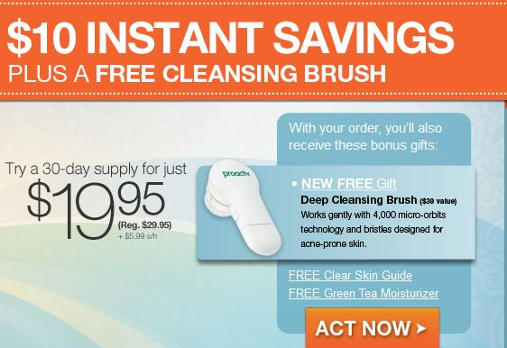 save  10 on proactiv and get a free deep clensing brush